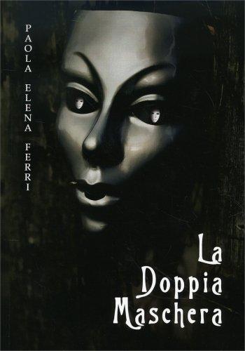 La Doppia Maschera