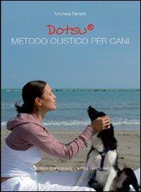 Dotsu: Metodo Olistico per Cani