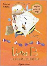 Dottor B e il Pericolo dei Batteri