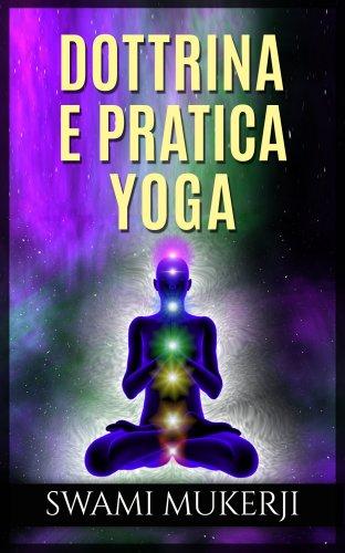 Dottrina e Pratica Yoga (eBook)
