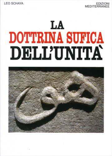 La Dottrina Sufica dell'Unità