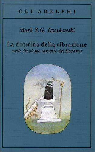 La Dottrina della Vibrazione