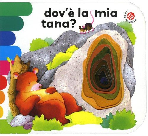 Dov'è la mia Tana?
