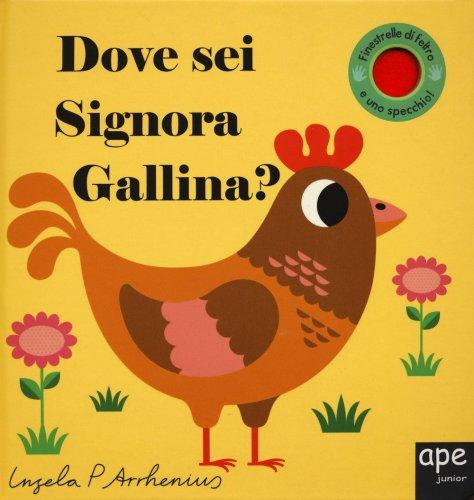 Dove Sei Signora Gallina?