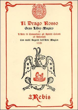 Il Drago Rosso. Gran Libro Magico