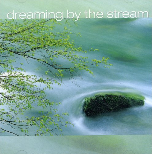 Dreaming by the Stream