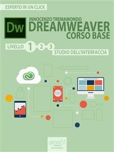 Dreamweaver Corso Base Livello 1: Studio dell'Interfaccia (eBook)