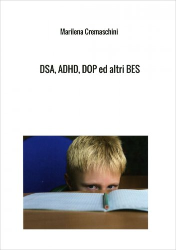 DSA, ADHD, DOP ed Altri BES