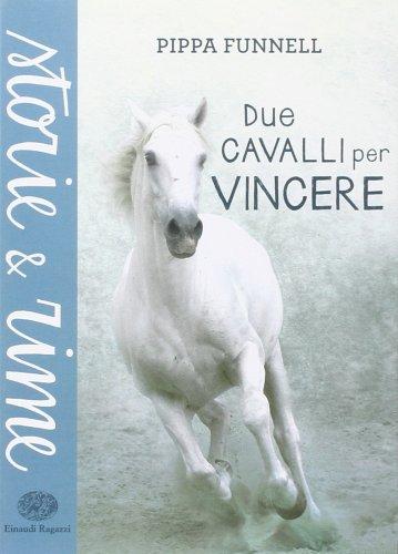 Due Cavalli per Vincere