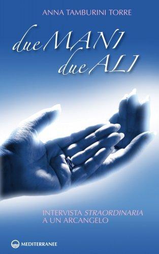Due Mani, Due Ali (eBook)