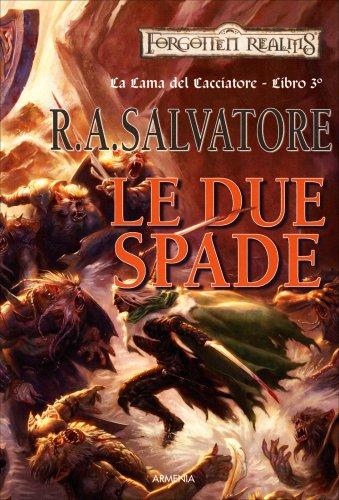 La Lama del Cacciatore - Volume 3: Le Due Spade