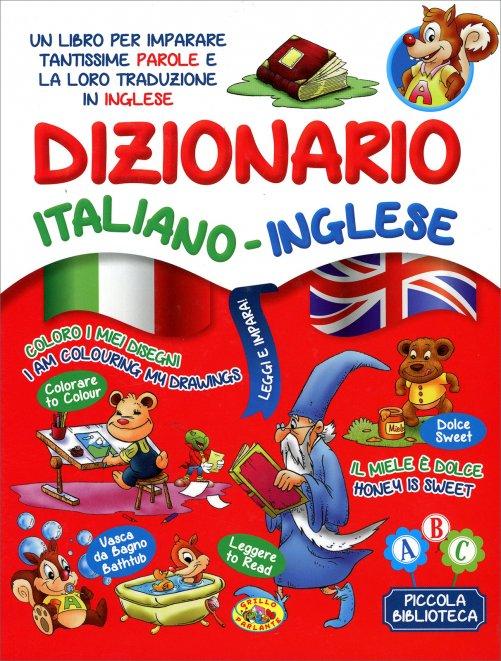 Dizionario italiano inglese for Traduzione da inglese a italiano