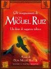 Gli Insegnamenti di Don Miguel Ruiz (eBook)