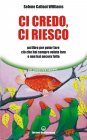 Ci Credo, ci Riesco (eBook)