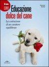 Educazione Dolce del Cane (eBook)