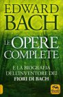 Edward Bach - Le Opere Complete