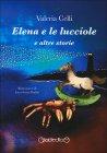 Elena e le Lucciole e altre Storie