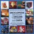 Enciclopedia Delle Tecniche Degli Origami E Della Lavorazione Della Carta