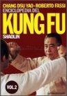 Enciclopedia del Kung Fu Shaolin - Vol 2