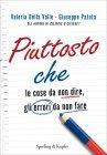 Piuttosto Che (eBook)