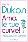 Ama le Tue Curve! (eBook)