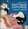 Erotismo Giapponese - I Piaceri Segreti