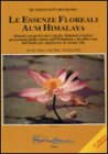 Le Essenze Floreali Aum Himalaya - Rupa e Atul Shah