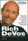 Essere come Rich DeVos