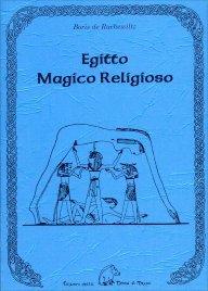 EGITTO MAGICO RELIGIOSO di Boris De Rachewiltz