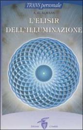 L'ELISIR DELL'ILLUMINAZIONE di A.H. Almaas