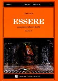 ESSERE - VOLUME 3 Accostamenti alla non dualità di Jean Klein