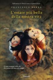 L'ESTATE PIù BELLA DELLA NOSTRA VITA di Francesca Barra