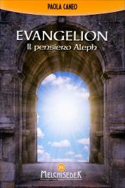 EVANGELION - IL PENSIERO ALEPH di Paola Caneo