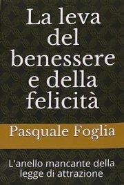 La Leva del Benessere e della Felicità (eBook)