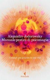 Manuale Pratico di Psicomagia (eBook)