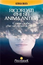 Ricordati chi Sei Anima Antica (eBook)