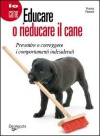 Educare o rieducare il cane (eBook)