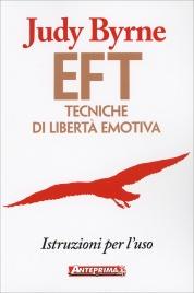 EFT: Tecniche di Libertà Emotiva