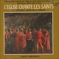 L'eglise Chante les Saints - Volume 1