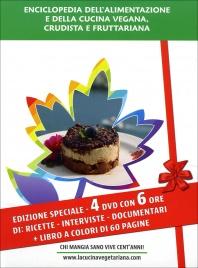 Enciclopedia dell'Alimentazione e della Cucina Vegana Crudista a Fruttariana - 4 DVD con Libro