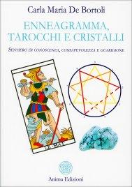 Enneagramma, Tarocchi e Cristalli