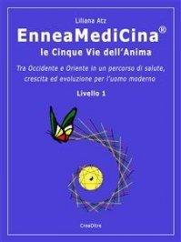 Enneamedicina: Le 5 Vie dell'Anima (eBook)