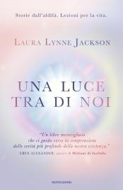 Una Luce Tra di Noi (eBook)