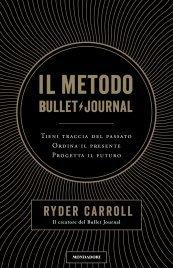 Il Metodo Bullet Journal (eBook)