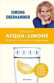 Depurati con Acqua e Limone secondo il tuo Biotipo Oberhammer (eBook)