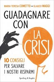 Guadagnare con la Crisi (eBook)