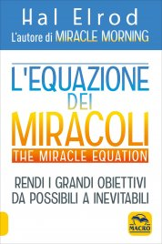 L'Equazione dei Miracoli - The Miracle Equation