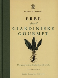 Erbe per il Giardinere Gourmet