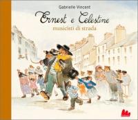 Ernest e Celestine Musicisti di Strada
