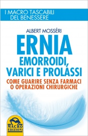 Ernia, Emorroidi, Varici e Prolassi